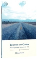 Return to Glory (Romans 3-22 - 5-21)