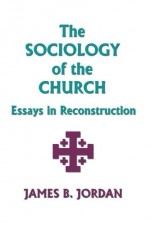 Sociology of the Church, The
