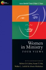 Women in Ministry- Four Views