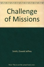 Challenge of Missions, The