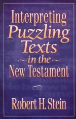Interpreting Puzzling Texts in the New T