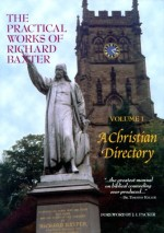 Practical Works of Richard Baxter (Vol 1