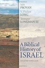Biblical History of Israel, A 1