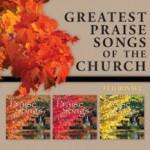 Greatest Praise Songs of the Church (3CD