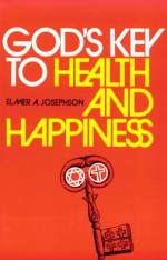 gods-key-to-health-and-happiness
