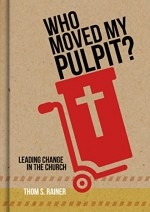 who-moved-my-pulpit