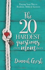 20-hardest-questions-every-mom-faces