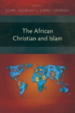 african-christian-and-islam-the