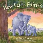 how-far-is-faith