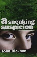 sneaking-suspicion-a