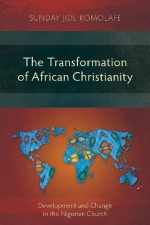 the-transformation-of-african-christianity