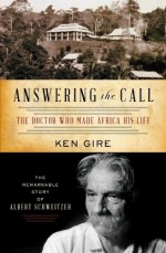 answering-the-call-albert-schweitzer