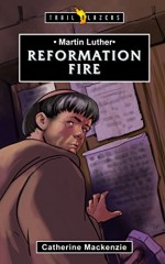 reformation-fire-martin-luther