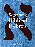 Beginning Biblical Hebrew1