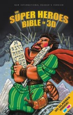 NIrV Super Heroes Bible in 3D (HC)