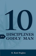 10 Disciplines of a Godly Man (25 Pack)