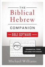 Biblical Hebrew Companion, The