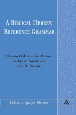 Biblical Hebrew Reference Grammar, A