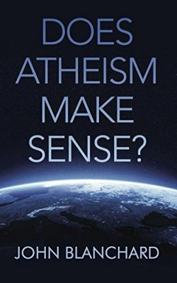 Does Atheism Make Sense