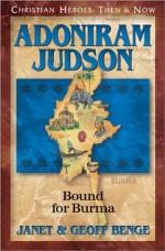 Adoniram Judson (Christian Heroes)