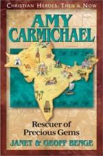 Amy Charmichael (Christian Heroes)