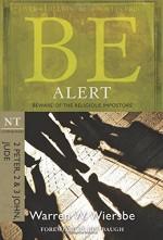 Be Alert (2 Peter, 2 & 3 John & Jude)