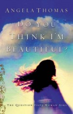 Do You Think I'm Beautiful (PB)