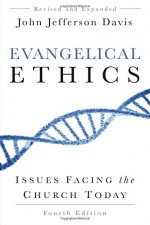 Evangelical Ethics (4th Edition)