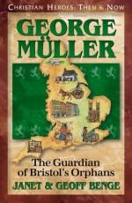 George Muller (Christian Heroes)