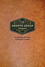 Growth Group Notebook