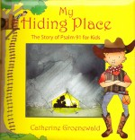 My Hiding Place (Psalm 91)