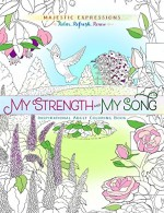 My Strength & My Song (Colouring Book)