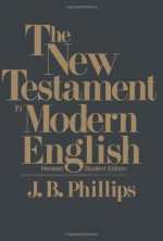 New Testament in Modern English, The