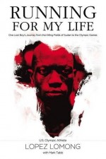 Running for My Life (Lopez Lomong)