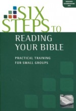 Six Steps to Reading Your Bible (Manual)