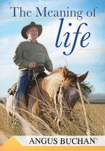 Angus Buchan on Meaning of Life (DVD)