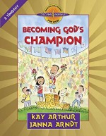 Becoming God's Champion (1 Timothy)
