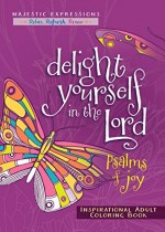 Delight Yourself in the Lord (Colouring