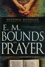 E.M. Bounds on Prayer (7 in 1)