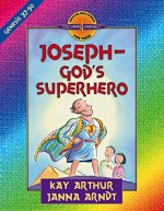 Joseph – God's Superhero (Genesis 37-50)