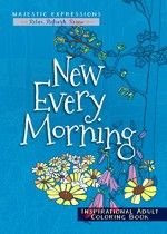 New Every Morning (Colouring Book)