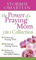 Power of a Praying Mom, The (3 in 1)