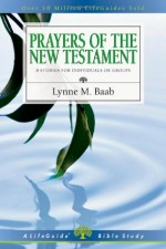 Prayers of the New Testament (LBS)