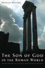 Son of God in the Roman World, The