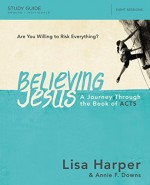 Believing Jesus (Study Guide)
