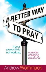 Better Way to Pray, A1