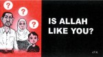 Is Allah Like You