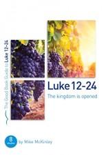 Luke 12-24 (Good Book Guide)