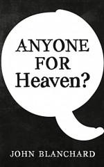 Anyone for Heaven_