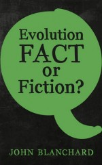 Evolution- Fact of Fiction?